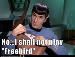 Spock concurs!